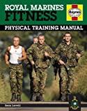 Royal Marines Fitness: Physical Training Manual of Sean Lerwill 1st (first) Edition on 03 December 2009