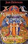 Une histoire du paradis par Delumeau