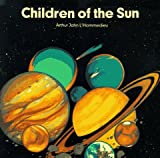 img - for Children of the Sun (Giant Edition) (Information Books) book / textbook / text book