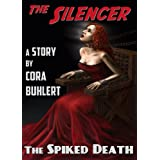 The Spiked Death (The Silencer Book 3) ~ Cora Buhlert