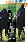 Three Strides Before the Wire: The Da...