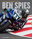 Ben Spies: Taking It to the Next Level
