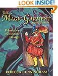 The Magic Garment: Principles of Cost...