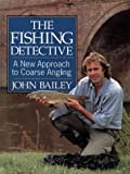The Fishing Detective: A New Approach to Coarse Angling