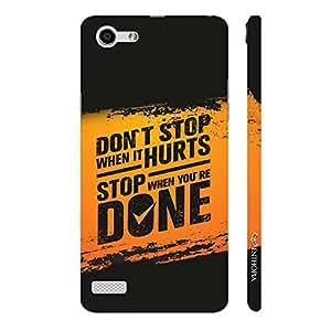 Enthopia Designer Hardshell Case Stop When Done Back Cover for Oppo Neo 7