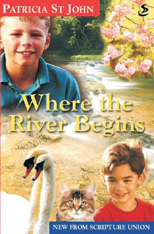 where-the-river-begins-revised-patricia-st-john