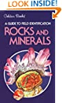 Rocks and Minerals: A Guide to Field...