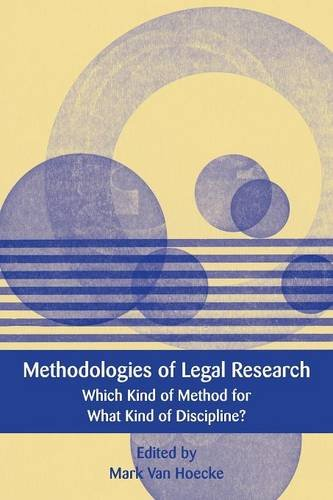 Methodologies of Legal Research: Which Kind of Method for What Kind of Discipline? (European Academy of Legal Theory Series)