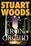 Iron Orchid (Holly Barker Novels)