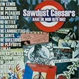 Sawdust Caesars Rare UK Mod 19by Various