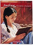 img - for Josefina Learns a Lesson: A School Story: 1824 (American Girl) book / textbook / text book