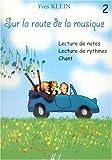 echange, troc Yves Klein - Sur la route de la musique Volume 2