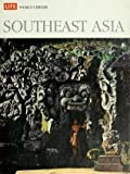 South East Asia (Life World Library) (0705401308) by Karnow, Stanley
