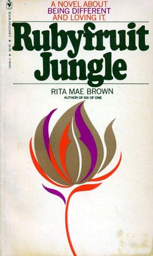 Rubyfruit Jungle, Brown,Rita Mae