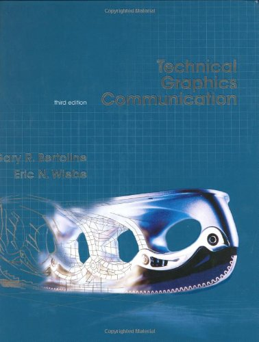 Technical Graphics Communication, 3rd edition