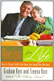 img - for Recipe for Life: How to Change Habits That Harm into Resources that Heal book / textbook / text book