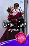 Impetuous (Super Historical Romance) (0263845214) by Candace Camp