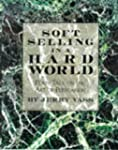 Soft Selling in a Hard World: Plain T...