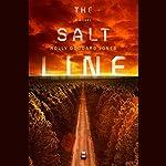 The Salt Line   Holly Goddard Jones