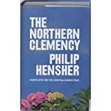 The Northern Clemencyby Philip Hensher