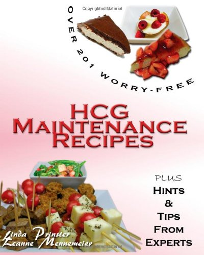 Over 201 Worry Free HCG Maintenance Recipes