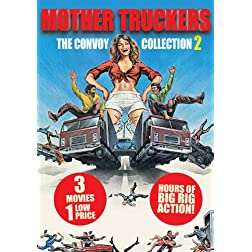 Mother Truckers: The Convoy Collection 2 (movie 3-pack)