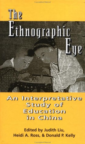 The Ethnographic Eye: Interpretive Studies of