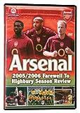 Arsenal 05-06 Farewell To Highbury DVD