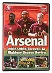 Arsenal Fc 05/06 Season Review