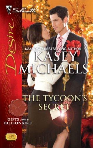 The Tycoon's Secret (Silhouette Desire), KASEY MICHAELS