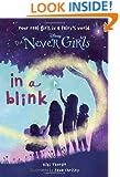 Never Girls #1: In a Blink (Disney Fairies) (A Stepping Stone Book(TM))