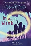img - for Never Girls #1: In a Blink (Disney Fairies) (A Stepping Stone Book(TM)) book / textbook / text book