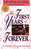 First Years of Forever, The (031042531X) by Wheat, Ed