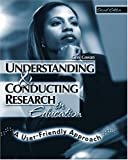 img - for UNDERSTANDING AND CONDUCTING RESEARCH IN EDUCATION: A USER-FRIENDLY APPROACH book / textbook / text book