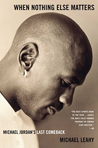 When Nothing Else Matters: Michael Jordan's Last Comeback PDF