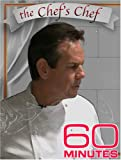 60 Minutes - The Chef's Chef (June 22, 2005)