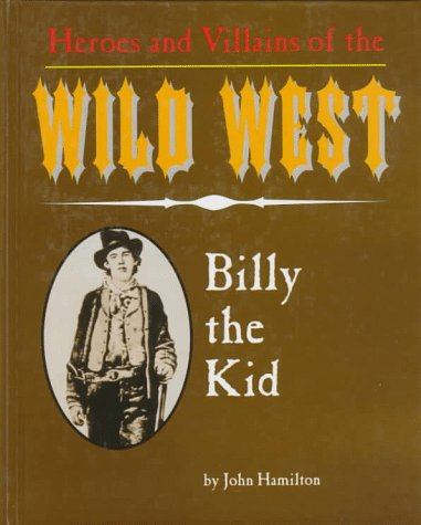 billy the kid outlaw. Billy the Kid (Heroes