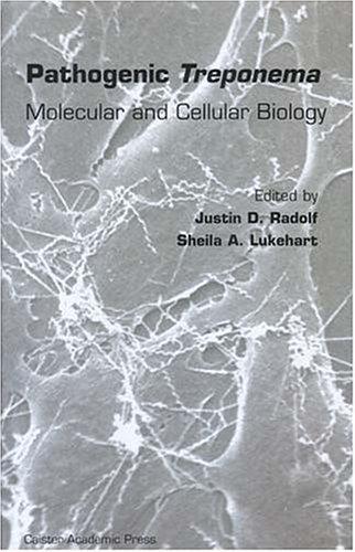 Pathogenic Treponema: Molecular And Cellular Biology