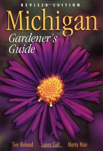 Michigan Gardener's Guide, Revised Edition