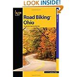 Road Biking Ohio: A Guide to the State's Best Bike Rides (Road Biking Series)