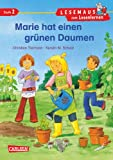 LESEMAUS zum Lesenlernen Stufe 2: Marie hat einen grünen Daumen