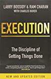 Execution: The Discipline of Getting Things Done (1847940684) by Bossidy, Larry