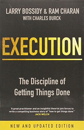 Execution: The Discipline of Getting Things Done Image