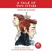 A Tale of Two Cities (       ABRIDGED) by Charles Dickens Narrated by Graham Bill