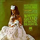 Herb Alpert & The Tijuana Brass: Whipped Cream And Other Delights [Vinyl LP] [Stereo]