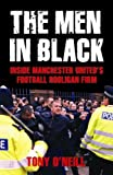 The Men in Black: Inside Manchester United's Football Hooligan Firm