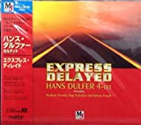 EXPRESS DELAYED