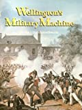 Wellington's Military Machine, 1792-1815 (094677188X) by Haythornthwaite, Philip J.