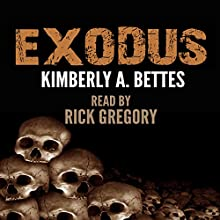Exodus Audiobook by Kimberly A Bettes Narrated by Rick Gregory