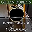 In the Dead of Summer Audiobook by Gillian Roberts Narrated by Susan Denaker
